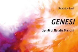 Genesi mostra di pittura di Natalia Mancini a cura di Beatrice Luzi